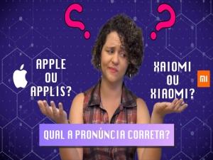 Hi!Tech: Como se pronuncia o nome das marcas de celular?